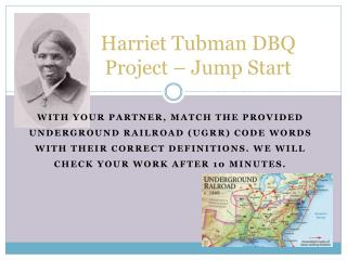Harriet Tubman DBQ Project � Jump Start