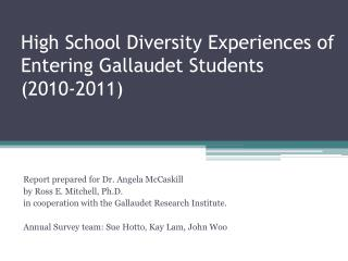 High School Diversity Experiences of Entering Gallaudet Students (2010-2011)