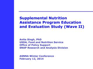 Supplemental Nutrition Assistance Program Education and Evaluation Study (Wave II)