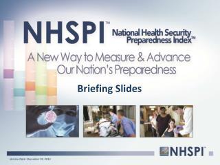 Briefing Slides
