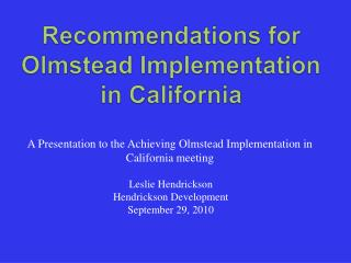 Recommendations for Olmstead Implementation in California