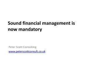 Sound financial management is now mandatory