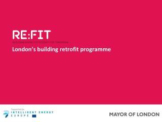 London's building retrofit programme
