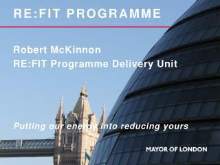 RE:FIT Programme