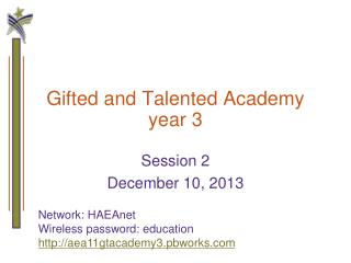 Gifted and Talented Academy year 3