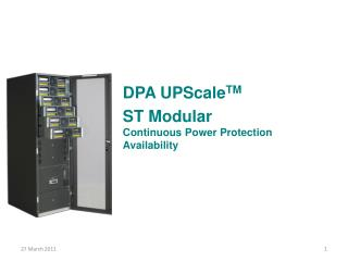 DPA  UPScale TM ST  Modular Continuous Power Protection Availability