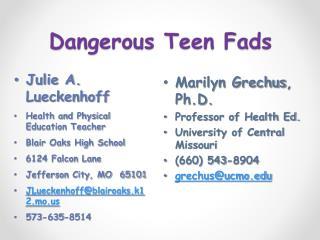 Dangerous Teen Fads