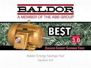 Baldor Energy Savings Tool Version 3.0