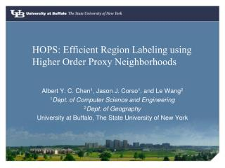 HOPS: Efficient Region Labeling using Higher Order Proxy Neighborhoods