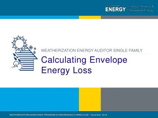 Calculating Envelope Energy Loss