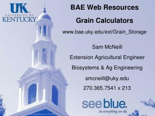 BAE  Web Resources Grain  Calculators www.bae.uky.edu/ext/Grain_Storage