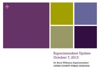 Superintendent Update October 7, 2013