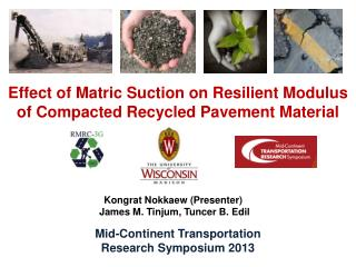 Effect of Matric Suction on Resilient Modulus  of Compacted Recycled Pavement Material
