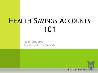 Health Savings Accounts 101