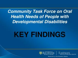 Community Task Force on Oral Health Needs of People with Developmental  Disabilities