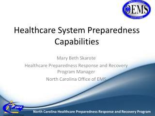 Healthcare System Preparedness Capabilities
