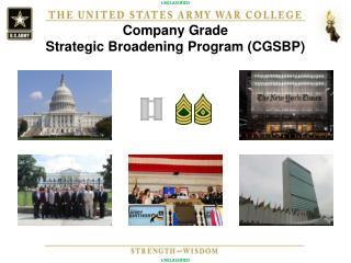 Company Grade  Strategic Broadening Program (CGSBP)