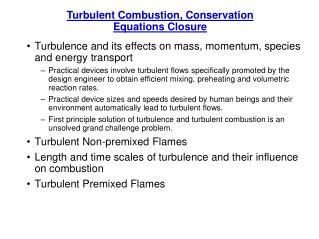 Turbulent  Combustion, Conservation Equations  Closure