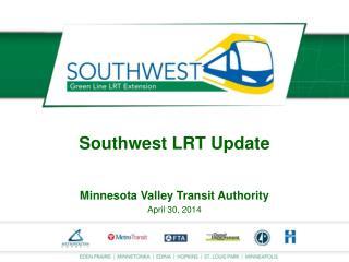Southwest  LRT  Update