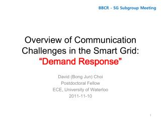 "Overview of Communication Challenges in the Smart Grid:  ""Demand Response"""