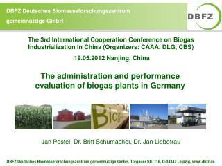 The administration and performance evaluation of biogas plants in Germany