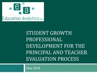 Student Growth Professional Development for the Principal and Teacher Evaluation Process