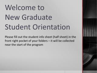 Welcome to New Graduate Student Orientation