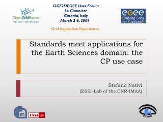 Standards meet applications for the Earth Sciences domain: the CP use case