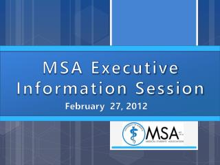 MSA Executive Information Session