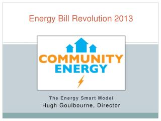 Energy Bill Revolution 2013
