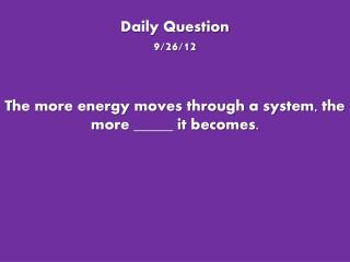 Daily Question 9/26/12