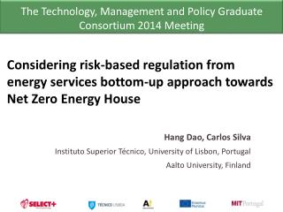 Considering risk-based regulation from  energy services bottom-up  approach  towards  Net  Zero  Energy House