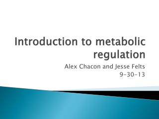 Introduction to metabolic regulation