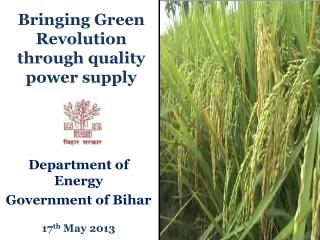 Bringing Green Revolution through quality power supply