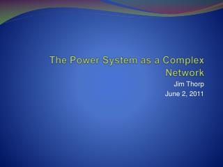 The Power System as a Complex Network