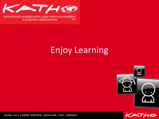 Enjoy  Learning