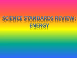 Science Standards Review: Energy