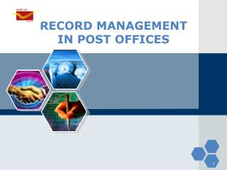 RECORD MANAGEMENT IN POST OFFICES