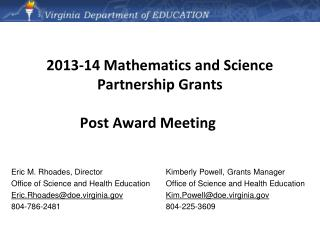 2013-14 Mathematics and Science Partnership Grants Post Award Meeting