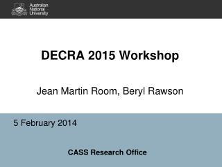 DECRA 2015 Workshop Jean Martin  Room,  Beryl Rawson