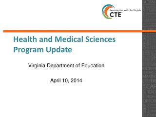 Health and Medical Sciences Program Update