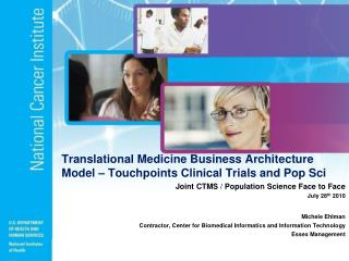 CTMS Face to Face February 4 th  2010   caBIG ®  Biomedical Research Business Architecture Model Overview and Discussio
