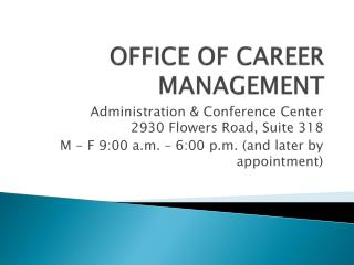 OFFICE OF CAREER MANAGEMENT