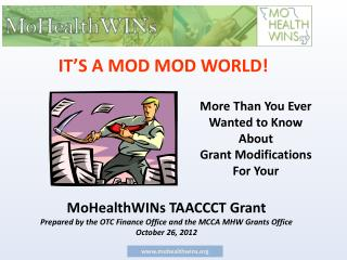 More Than You Ever Wanted to Know  About   Grant Modifications For Your
