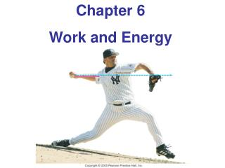 Chapter 6 Work and Energy