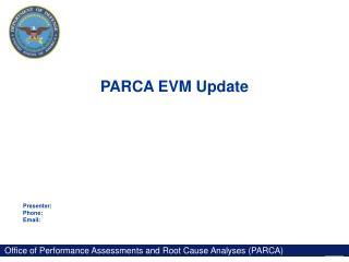 PARCA EVM Update
