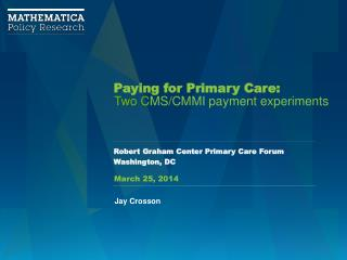 Paying for Primary Care: