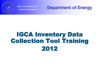IGCA Inventory Data Collection Tool Training 2012