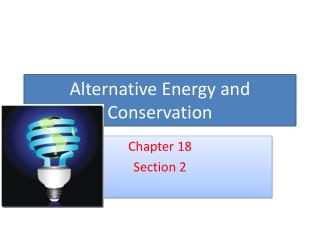 Alternative Energy and Conservation
