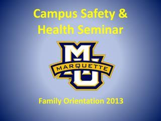 Campus Safety &  Health Seminar